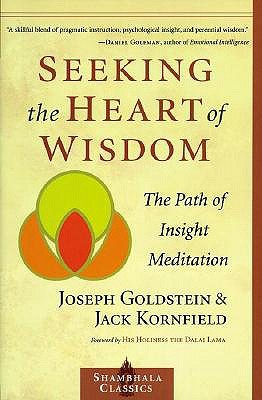 Seeking the Heart of Wisdom by Joseph Goldstein