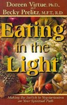 Eating in the Light: Making the Switch to Veganism on Your Spiritual Path (International Studies in Human Rights)