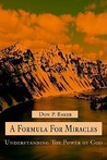 A Formula for Miracles: Understanding the Power of God
