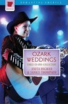 Ozark Weddings: The Hills Are Alive with the Ring of Romance