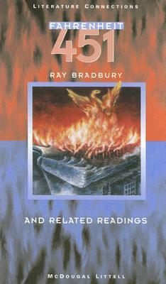 Fahrenheit 451: And Related Readings