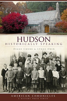 Hudson: Historically Speaking