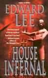 House Infernal by Edward Lee