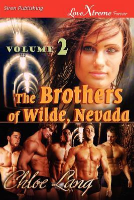 The Brothers of Wilde, Nevada by Chloe Lang