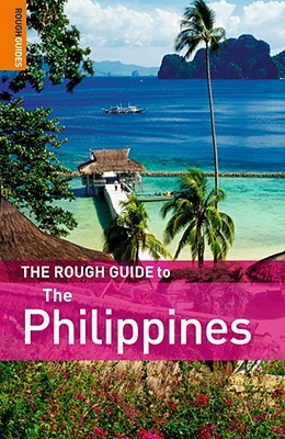 The Rough Guide to the Philippines by Rough Guides