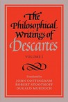 The Philosophical Writings of Descartes by René Descartes