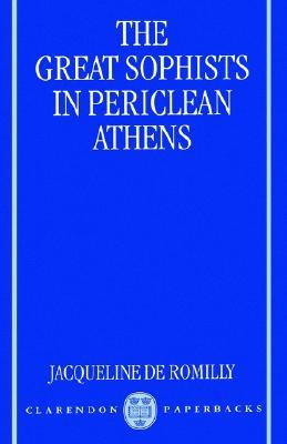 Review The Great Sophists in Periclean Athens PDF by Jacqueline de Romilly