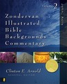 Zondervan Illustrated Bible Backgrounds Commentary: Volume 2; John, Acts