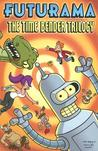 Futurama: The Time Bender Trilogy (Futurama Comics trade paperback #4)
