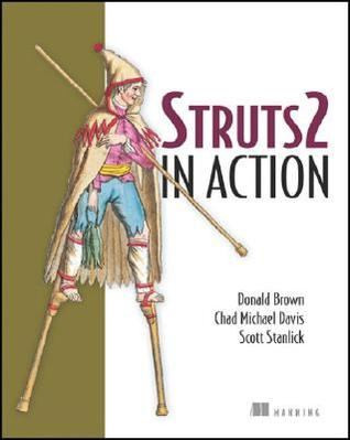 Struts 2 in Action by Donald Brown