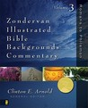 Zondervan Illustrated Bible Backgrounds Commentary: Volume 3; Romans to Philemon