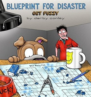 Blueprint for Disaster by Darby Conley