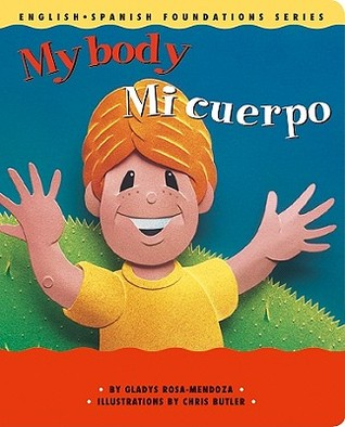 My Body / Mi cuerpo (English and Spanish Foundation Series, Book 8)