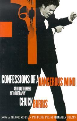 Confessions of a Dangerous Mind by Chuck Barris