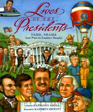 Lives of the Presidents by Kathleen Krull