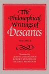 The Philosophical Writings of Descartes (Volume II)