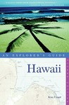 Hawaii: An Explorer's Guide (Explorer's Guides)