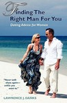 Finding the Right Man for You: Dating Advice for Women