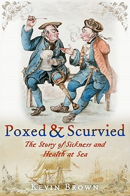 Poxed and Scurvied by Kevin Brown