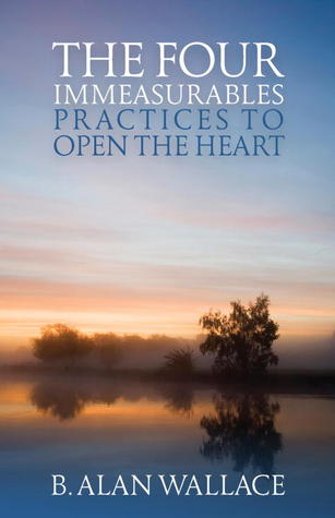 The Four Immeasurables: Practices to Open the Heart