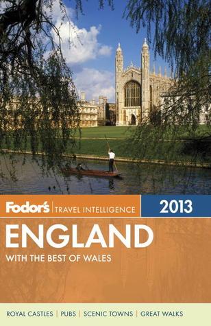 Fodor's England 2013: with the Best of Wales
