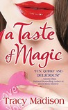 A Taste of Magic (Magic, # 1)