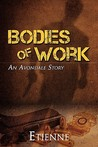 Bodies of Work by Etienne