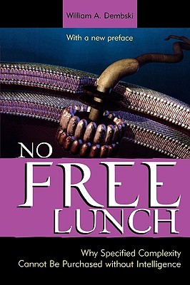 No Free Lunch by William A. Dembski