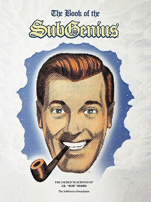 The Book of the SubGenius by SubGenius Foundation