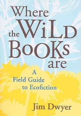 Where the Wild Books Are by Jim Dwyer