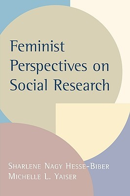 Feminist Perspectives on Social Research by Sharlene Hesse-Biber
