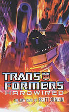 Transformers: Hardwired (Transformers, #1)