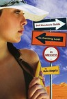Sofi Mendoza's Guide to Getting Lost in Mexico by Malin Alegria