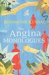 Angina Monologues, The