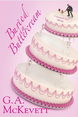 Buried in Buttercream (Savannah Reid Mystery, #17)