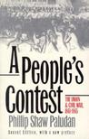 A People's Contest: The Union and Civil War, 1861-1865 Second Edition, with a New Preface