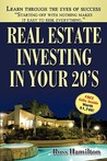 Real Estate Investing in Your 20's: Your Rise to Real Estate Royalty