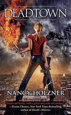 Josh Reviews: Deadtown by Nancy Holzner