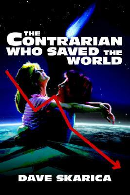 The Contrarian Who Saved the World