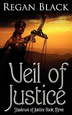 Veil of Justice by Regan Black