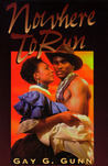 Nowhere to Run (Indigo Sensuous Love Stories)