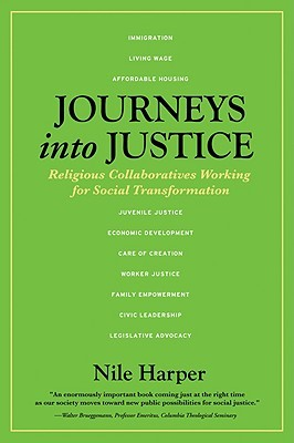 Journeys Into Justice: Religious Collaboratives Working for Social Transformation