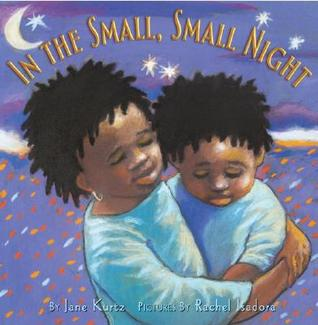 In the Small, Small Night by Jane Kurtz
