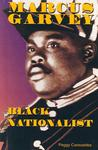Marcus Garvey: Black Nationalist