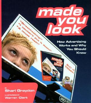 Made You Look by Shari Graydon