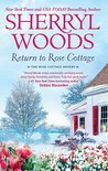 Return to Rose Cottage by Sherryl Woods
