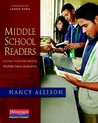 Middle School Readers by Nancy Allison
