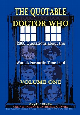 The Quotable Doctor Who by Catherine A. Davies