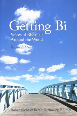 Getting Bi by Robyn Ochs