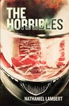 The Horribles by Nathaniel Lambert